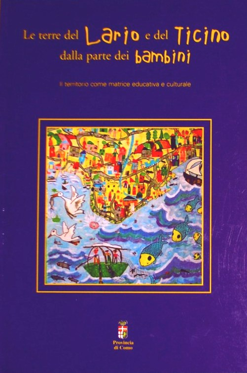 Giulia Caminada, Le terre del Lario e del Ticino dalla parte dei bambini, Silvana Editoriale, 2001_531x768