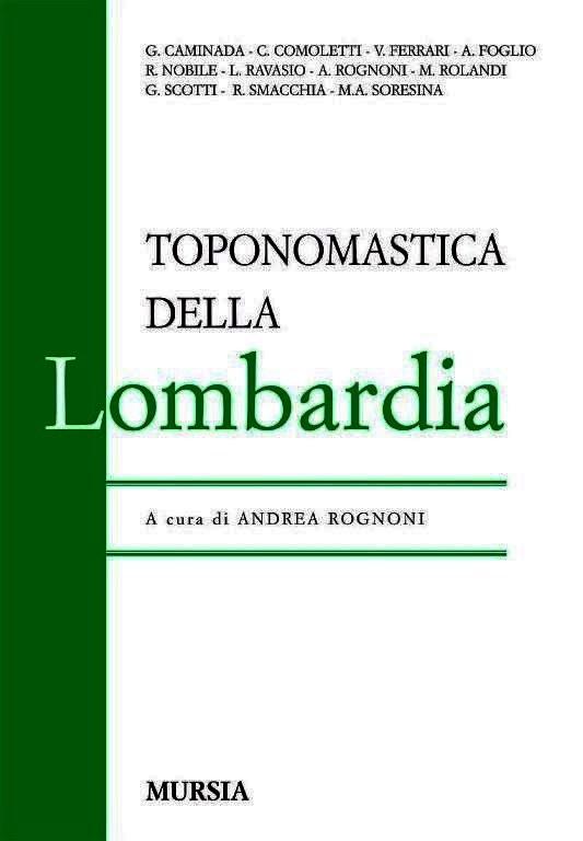 Giulia Caminada, in Toponomastica delle Lombardia, Regione Lombardia, Mursia_533x768